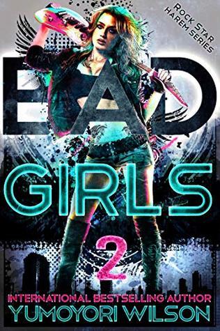 BAD-GIRLS-Rock-Star-Harem-Series-Book-2-Yumoyori-Wilson
