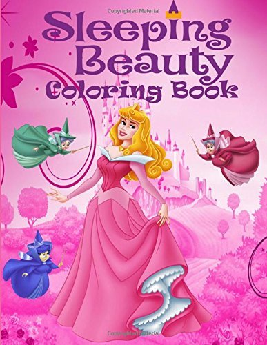 Sleeping Beauty coloring book: Hello my friends!:)great coloring pages for kids:) (ages 4-9)