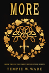 More ( The Timely Revolution Book Series #2)