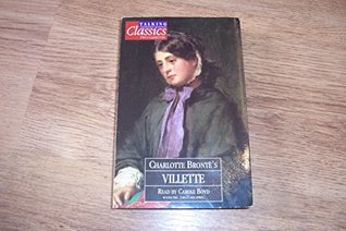 Talking Classics Audiobook Cassettes Charlotte Bronte's Villette read by Carole Boyd