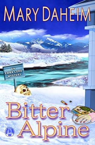 Bitter Alpine (Emma Lord #28; Emma Lord Returns #2)