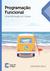 Programação Funcional: Uma introdução em Clojure