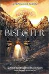 Bisecter by Stephanie Fazio
