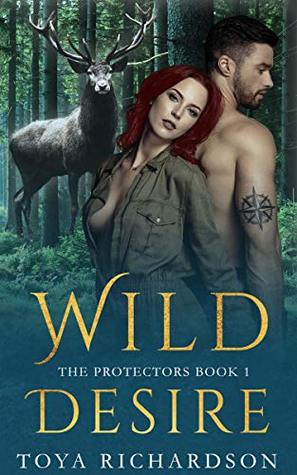 Wild Desire (The Protectors, #1)