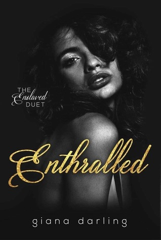 Enthralled (The Enslaved, #1)