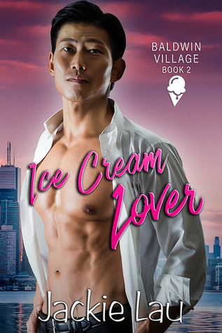 Ice Cream Lover (Baldwin Village, #2)
