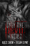 Only The Devil Knows - Criminal Delights by Katze Snow