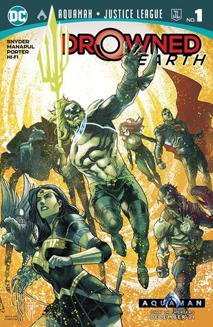 Aquaman/Justice League: Drowned Earth Special #1