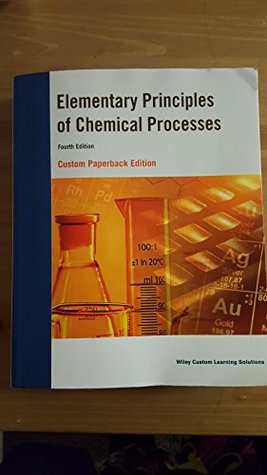 Elementary Principles Of Chemical Properties By Felder