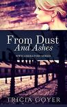 From Dust and Ash...