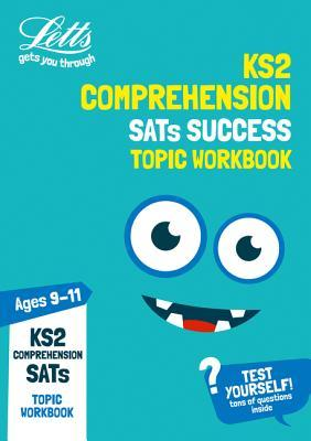 KS2 English Comprehension Age 9-11 SATs Practice Workbook: 2019 tests (Letts KS2 Practice)