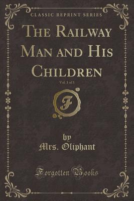 The Railway Man and His Children, Vol. 1 of 3