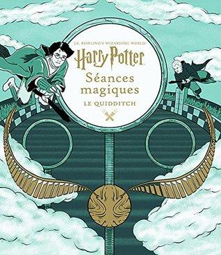 Harry Potter, Séances Magiques - Le Quidditch