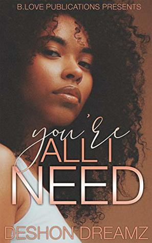 You're All I Need (The Grant Brothers Book 2)