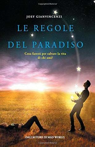 Le Regole del Paradiso: Cosa faresti per salvare la vita di chi ami?