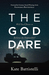 The God Dare by Kate Battistelli