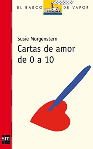 Cartas de amor de 0 a 10 / Love letters from 0 to 10