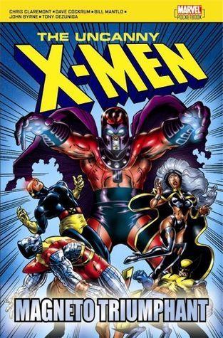 The Uncanny X-Men: Magneto Triumphant