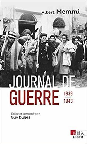 Journal de guerre 1939-1943