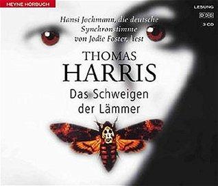 Das Schweigen der Lämmer. 3 CDs. Sämtliche Lieder mit deutscher Übersetzung. ( Sachbuch).