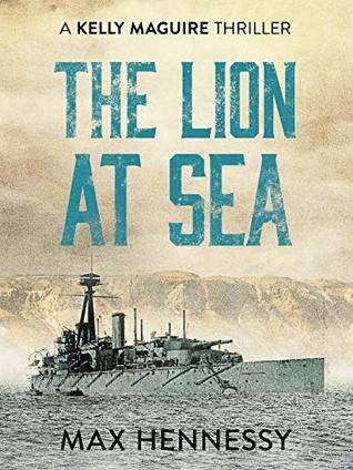 The Lion at Sea (Captain Kelly Maguire, #1)