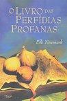 Livro das Perfidias Profanas, O