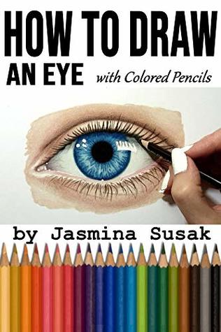 How to Draw an Eye: with Colored Pencils