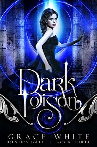 Dark Poison by Grace White