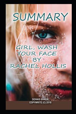 Summary Girl, Wash Your Face by Rachel Hollis
