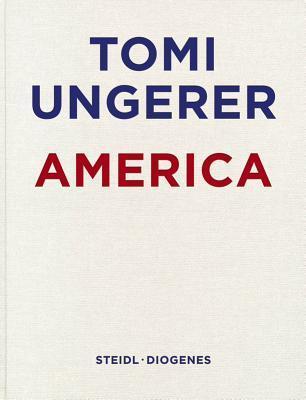 Tomi Ungerer: America