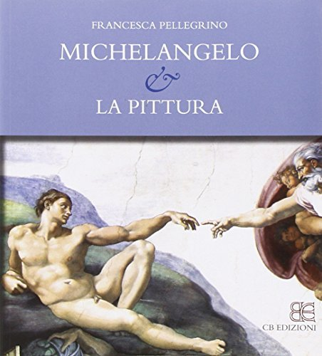 Michelangelo e la pittura