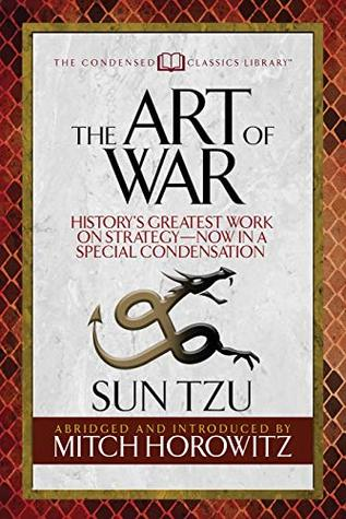 The Art of War (Condensed Classics): History's Greatest Work on Strategy--Now in a Special Condensation