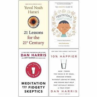 21 Lessons For The 21st Century [Hardcover], Headspace Guide To Meditation And Mindfulness, Meditation For Fidgety Skeptics, 10% Happier 4 Books Collection Set
