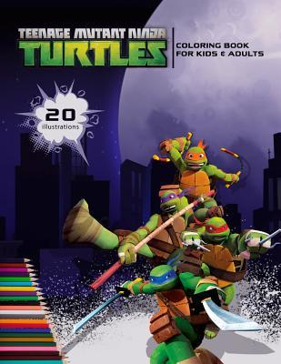 Teenage Mutant Ninja Turtles Coloring Book for Kids & Adults: Color 20 Illustrations of Your Favourite Characters from Tmnt