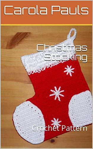Christmas Stocking: Crochet Pattern