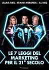 Le 7 leggi del marketing per il 21° secolo