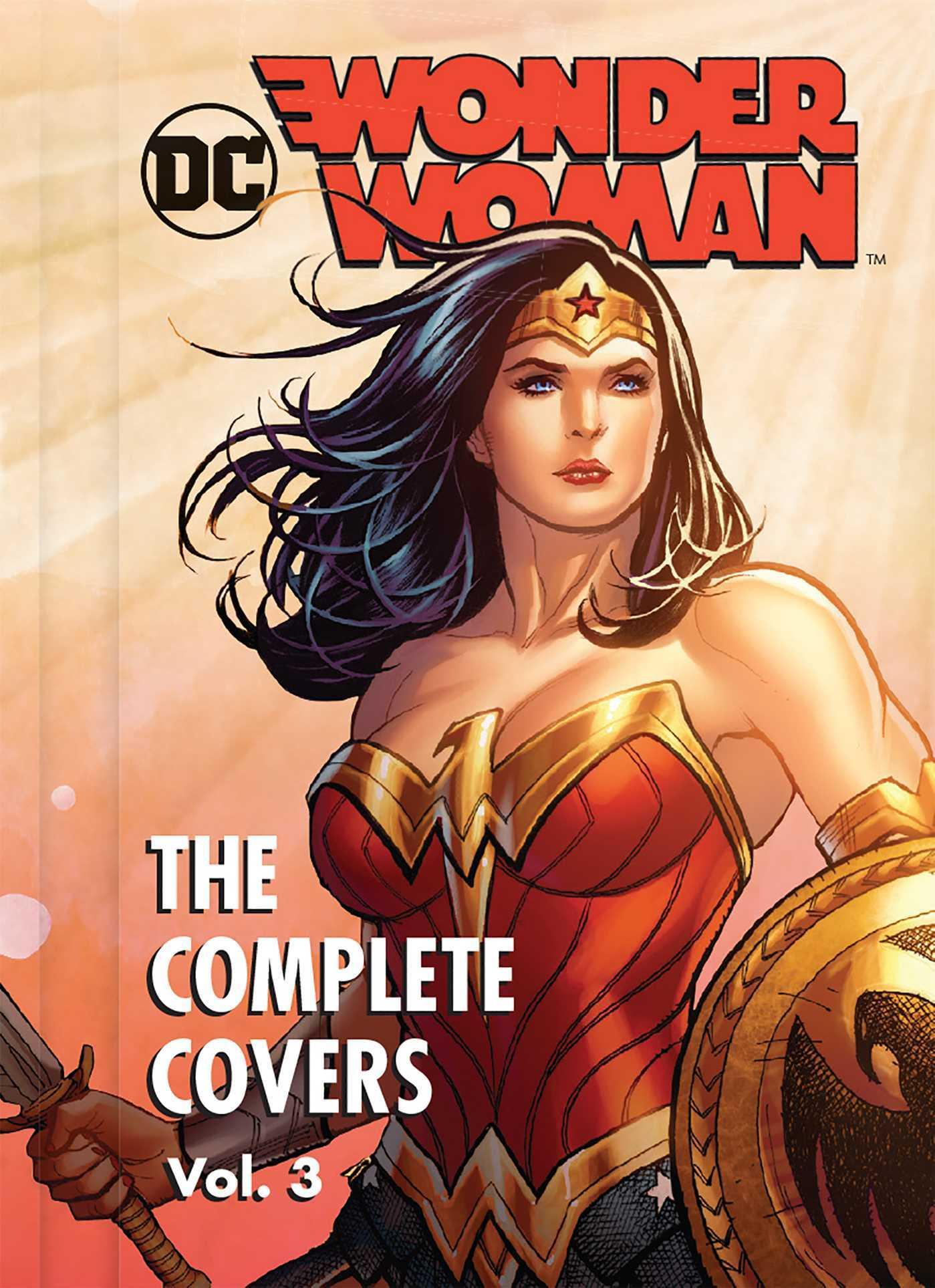 DC Comics: Wonder Woman: The Complete Covers Vol. 3
