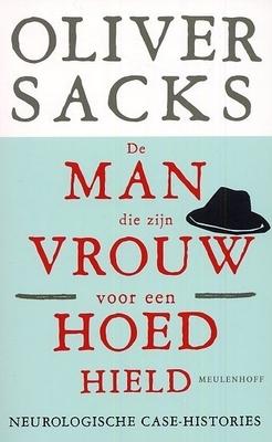 De man die zijn vrouw voor een hoed hield. Neurologische case-histories