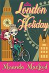 London Holiday (Americans Abroad, #5)