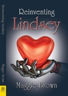 Reinventing Lindsey by Maggie  Brown