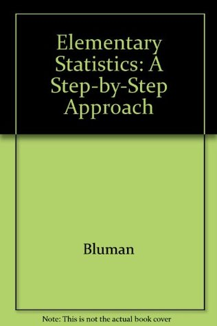 Elementary Statistics: A Step-by-Step Approach
