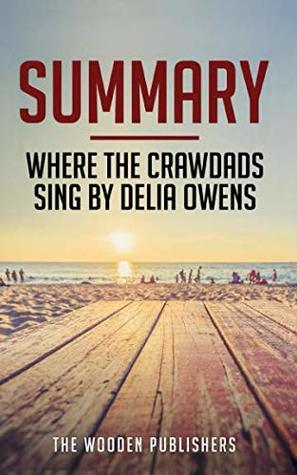 Summary: Where The Crawdads Sing by Delia Owens