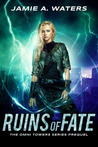 Ruins of Fate (The Omni Towers, Prequel)