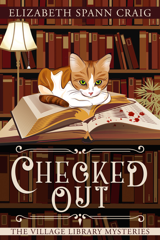 Checked Out (The Village Library Mysteries, #1)