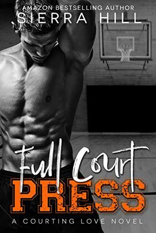 Full Court Press (Courting Love, #1)