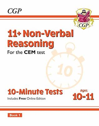 New 11+ CEM 10-Minute Tests: Non-Verbal Reasoning - Ages 10-11 Book 1 (with Online Edition) (CGP 11+ CEM)