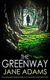The Greenway by Jane A. Adams