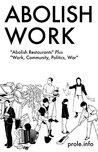 Abolish Work: Abolish Restaurants Plus Work