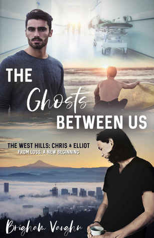 The Ghosts Between Us (The West Hills #1)