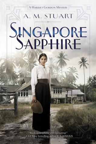 Singapore Sapphire (A Harriet Gordon Mystery #1)